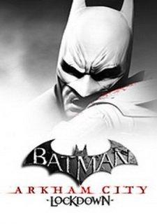 Batman: Arkham City - Lockdown
