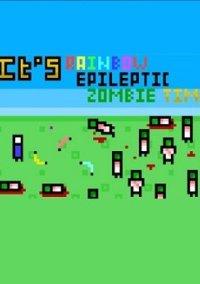 Its rainbow epileptic zombie time! – фото обложки игры